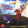 Martin Menzel - Cinderella Baby | CD Single