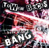 Towerblocks - Back with a bang | CD